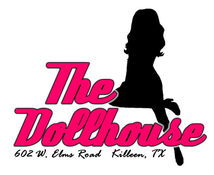 DOLLHOUSE - Killeen, Texas